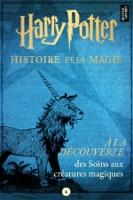 À la découverte des Soins aux créatures magiques ebook Download