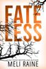 Meli Raine - Fateless artwork