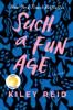 Kiley Reid - Such a Fun Age Grafik