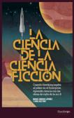 La ciencia de la ciencia ficción Book Cover