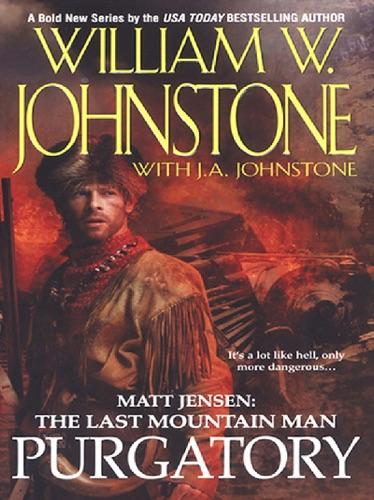 William W. Johnstone & J.A. Johnstone - Purgatory