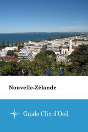 Nouvelle-Zélande - Guide Clin d'Oeil