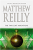 Matthew Reilly - The Two Lost Mountains: A Jack West Jr Novel 6 artwork