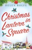Christmas In Lantern Square