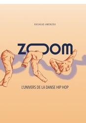 ZOOM, l'univers de la danse hip hop