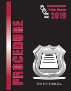 2019 Massachusetts Procedure Police Manual