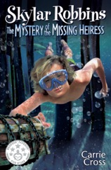 Skylar Robbins: The Mystery of the Missing Heiress