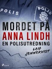 Download Mordet på Anna Lindh: en polisutredning