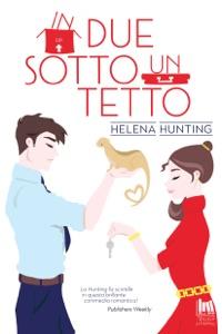 In due sotto un tetto da Helena Hunting