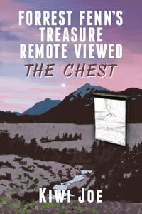 Forrest Fenn's Treasure Remote Viewed: The Chest La couverture du livre martien