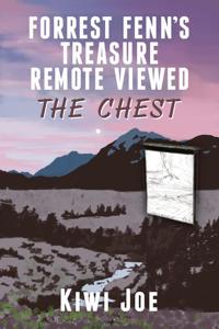 Forrest Fenn's Treasure Remote Viewed: The Chest La couverture du livre martien