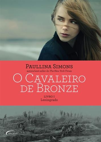 Paullina Simons - O Cavaleiro de Bronze