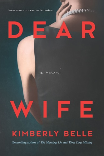 Dear Wife - Kimberly Belle - Kimberly Belle