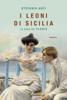 Stefania Auci - I leoni di Sicilia artwork
