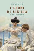 Download and Read Online I leoni di Sicilia