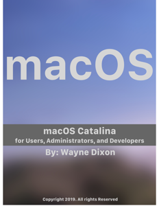 macOS Catalina for Users, Administrators, and Developers Cover Book
