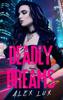 Alex Lux - Deadly Dreams artwork