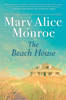 Mary Alice Monroe - The Beach House  artwork