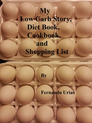 My Low Carb Story, Diet Book, Cookbook and Shopping List book cover