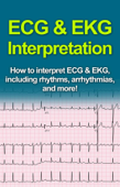 ECG & EKG Interpretation