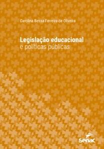 Legislação educacional e políticas públicas Book Cover