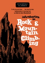 Introduction To Rock And Mountain Climbing