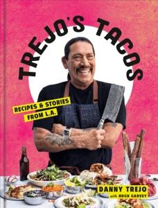 Trejo's Tacos by Danny Trejo Book Cover