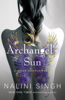 Nalini Singh - Archangel's Sun artwork