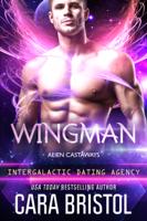 Download and Read Online Wingman: Alien Castaways 2 (Intergalactic Dating Agency)