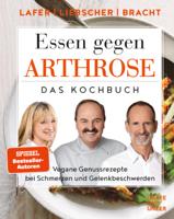 Johann Lafer, Petra Bracht & Roland Liebscher-Bracht - Essen gegen Arthrose artwork