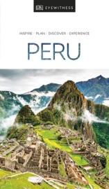 DK EYEWITNESS TRAVEL GUIDE PERU