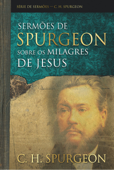Sermões de Spurgeon sobre os milagres de Jesus Book Cover