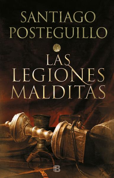 Las legiones malditas (Trilogía Africanus 2) by Santiago Posteguillo