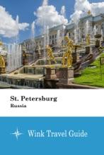 St. Petersburg (Russia) - Wink Travel Guide