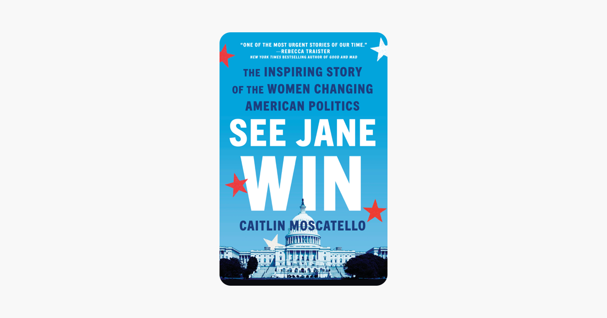 See Jane Win - Caitlin Moscatello