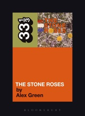 Download and Read Online The Stone Roses' The Stone Roses