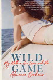Wild Game - Adrienne Brodeur book summary
