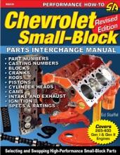 Chevrolet Small-Block Parts Interchange Manual - Revised Edition