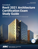 Autodesk Revit 2021 Architecture Certification Exam Study Guide