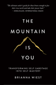 Download and Read Online The Mountain Is You