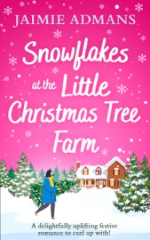 Snowflakes at the Little Christmas Tree Farm PDF Download