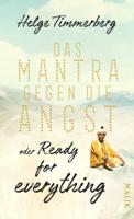 Helge Timmerberg - Das Mantra gegen die Angst oder Ready for everything artwork