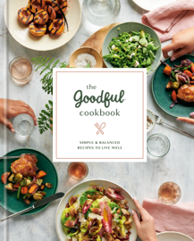 The Goodful Cookbook