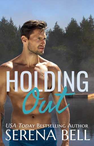 Holding Out - Serena Bell