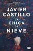 Javier Castillo - La chica de nieve portada