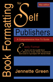 Book Formatting for Self-Publishers, a Comprehensive How to Guide (Mac Edition 2020)