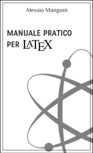 Manuale pratico per LaTeX Copertina del libro