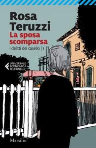 La sposa scomparsa di Rosa Teruzzi Copertina del libro