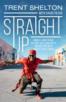 Trent Shelton - Straight Up artwork