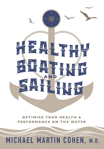 Michael Cohen - Healthy Boating and Sailing